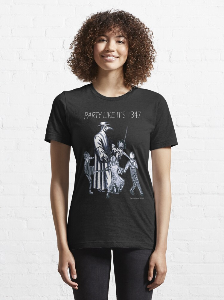 Alternate view of Party Like It's 1347 Again Essential T-Shirt