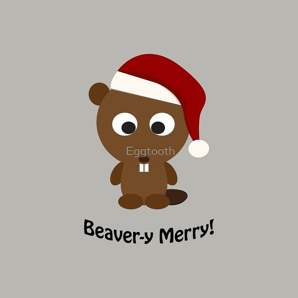 Beaver-y Merry by Eggtooth