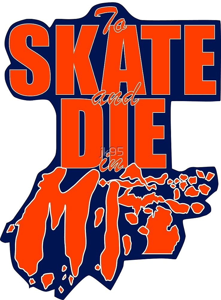 Skate and Die in MI Sticker by jk95