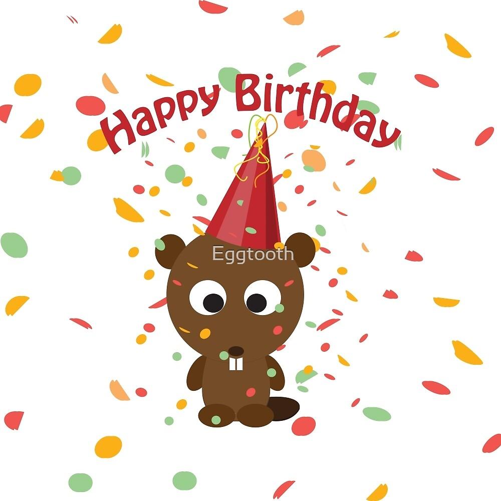 Happy Birthday! Beaver by Eggtooth