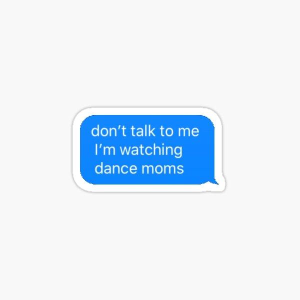 dance moms text message Sticker