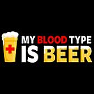 My Blood Type is Beer by fishbiscuit