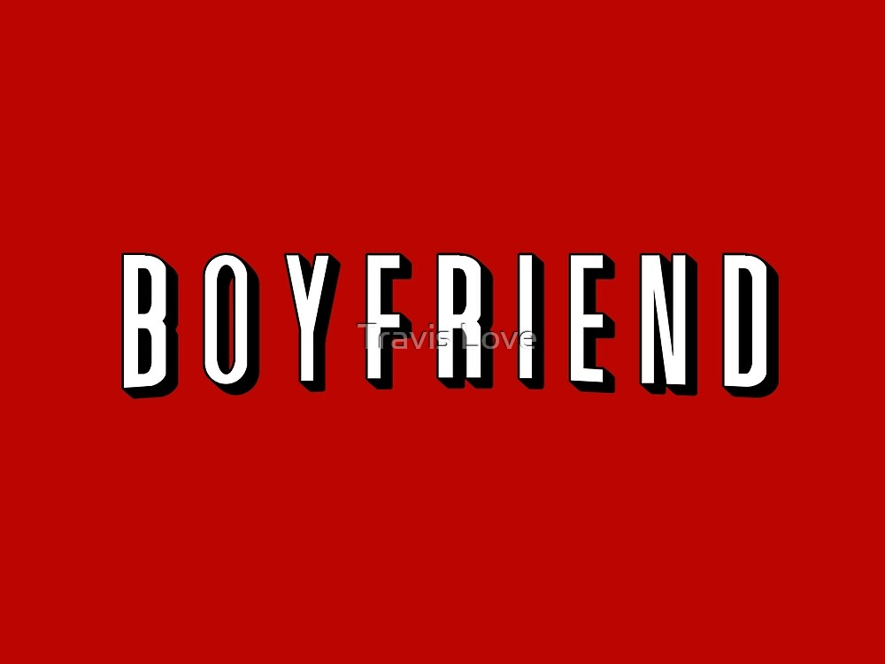 My Boyfriend by Travis Love