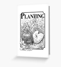 PLANTING Greeting Card