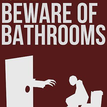 Zombie Survival Guide - Rule #2 - Beware of Bathrooms  von AlexNoir