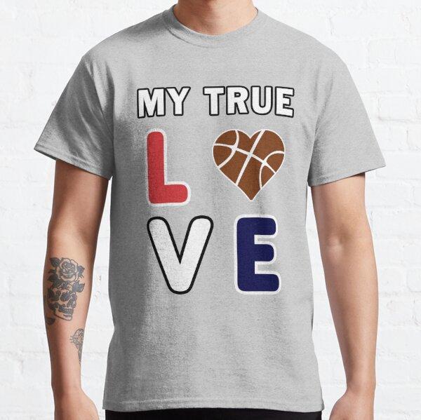 Bball My True Love Practice Hoops Bballer Coach. Classic T-Shirt