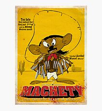 MACHETY - the fastest Blade in Mexico Photographic Print