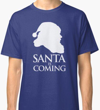 Santa is coming Classic T-Shirt