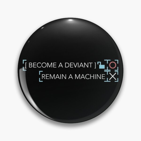 BECOME DEVIANT (White Text) Pin