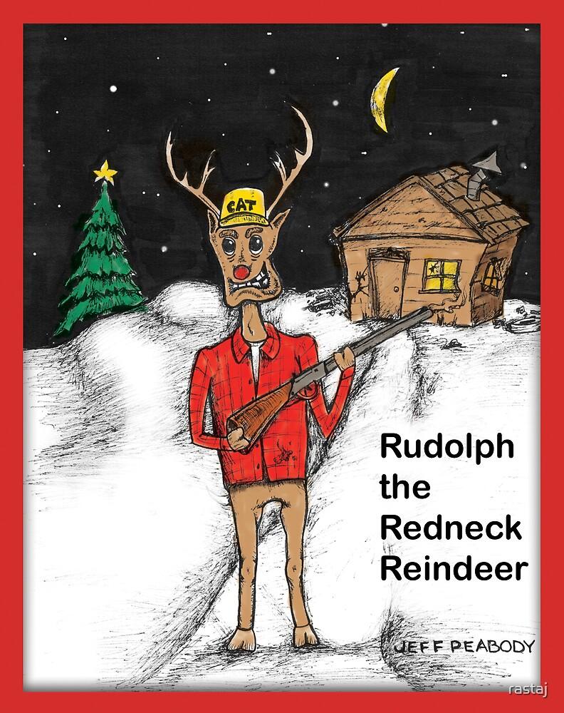 Rudolph the Redneck Reindeer\