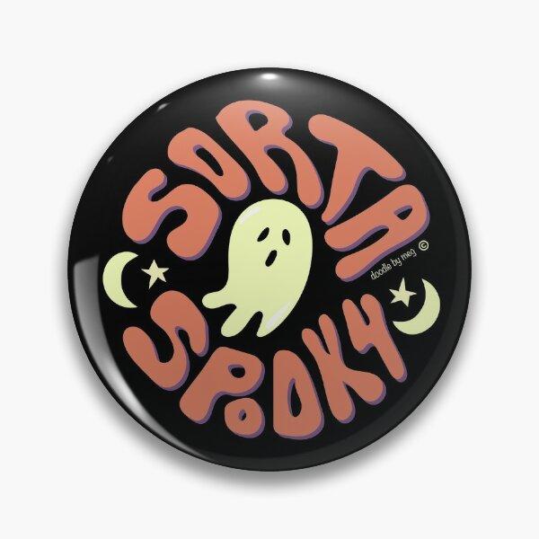 Sorta Spooky © Pin