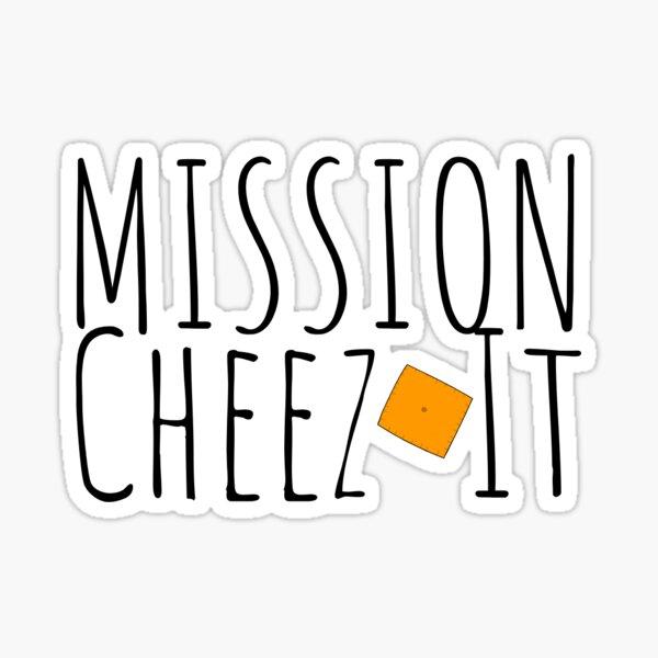 Mission Cheez-It Sticker