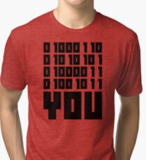 Fuck You - Binary Code Tri-blend T-Shirt