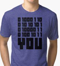 Fuck You - Binary Code Tri-blend T-Shirt