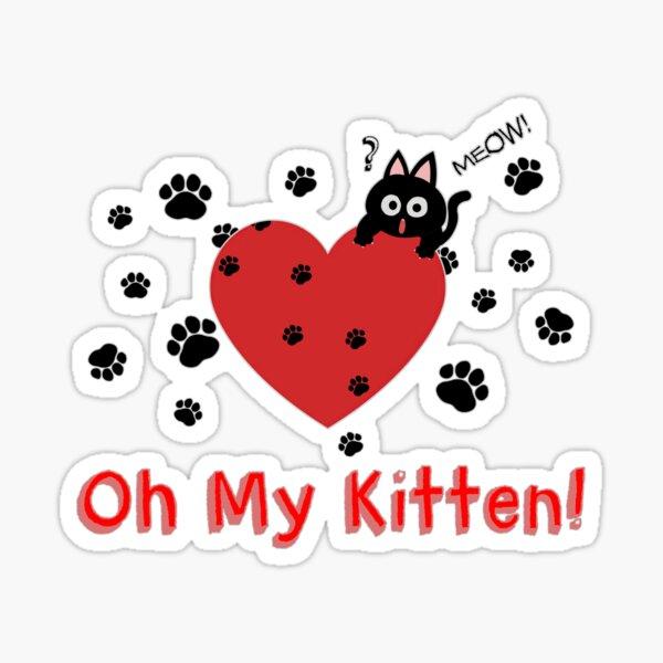 Oh my Kitten! Sticker
