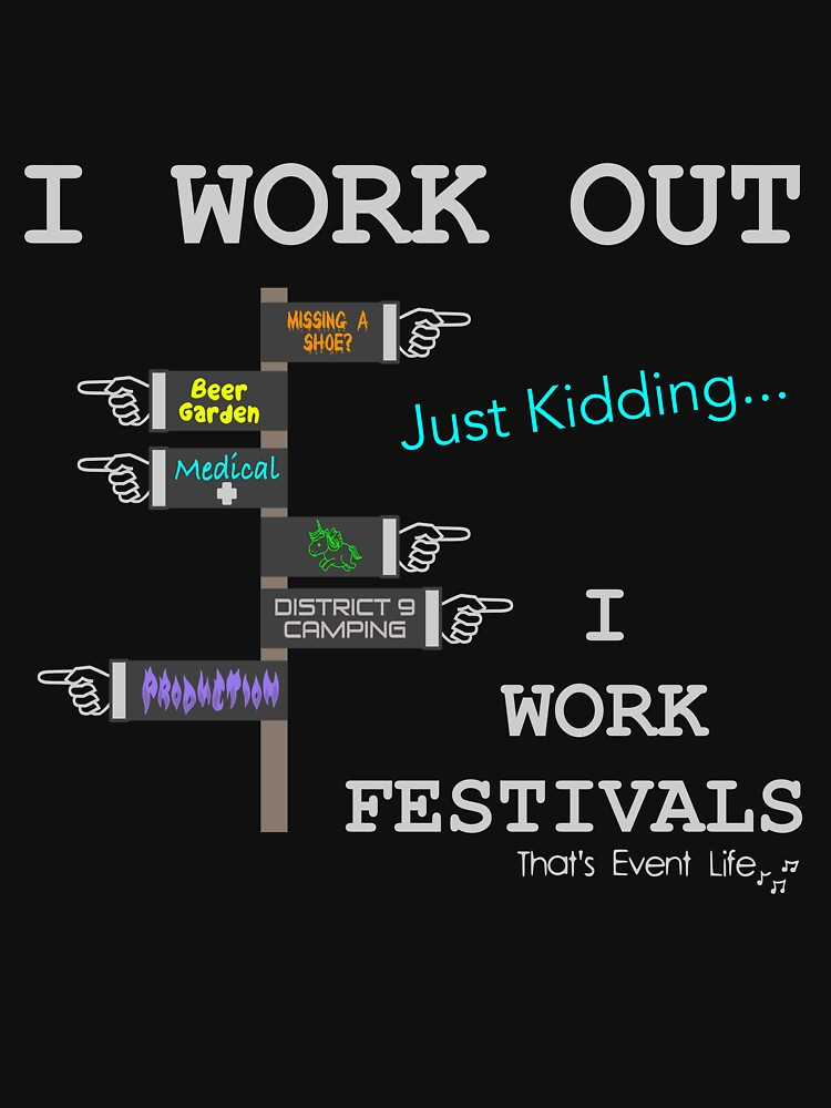 I Work Out Just Kidding Festival by ThatsEventLife