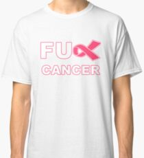Fu** Cancer - Pink Classic T-Shirt