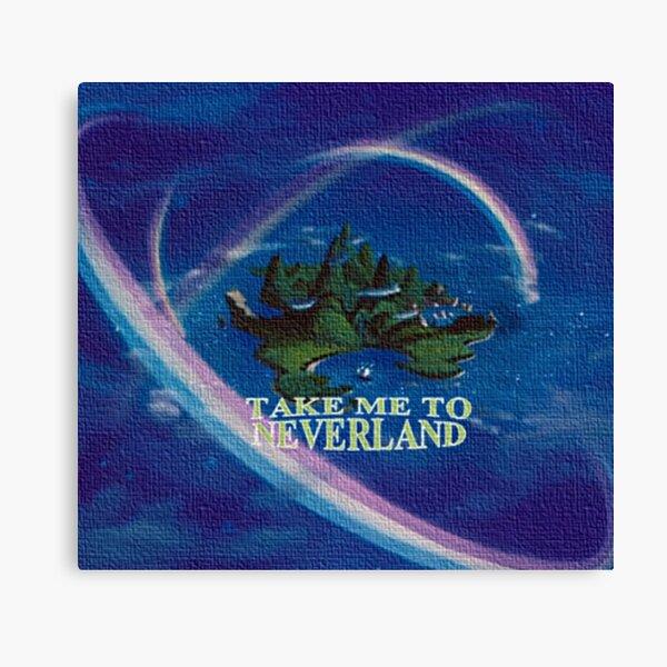 Take Me to Neverland Canvas Print