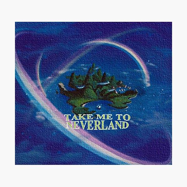 Take Me to Neverland Photographic Print