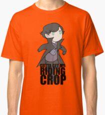 Gotta Get My RIDING CROP Classic T-Shirt