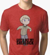 Gotta Get My SHERLOCK Tri-blend T-Shirt