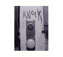 Knock Art Print