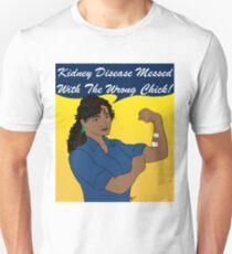 Kidney Disease Has Met Its Match! T-Shirt