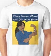 Kidney Disease Has Met Its Match! Unisex T-Shirt