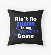Ain't No Shame in my Sneaker Game White Blue Throw Pillow