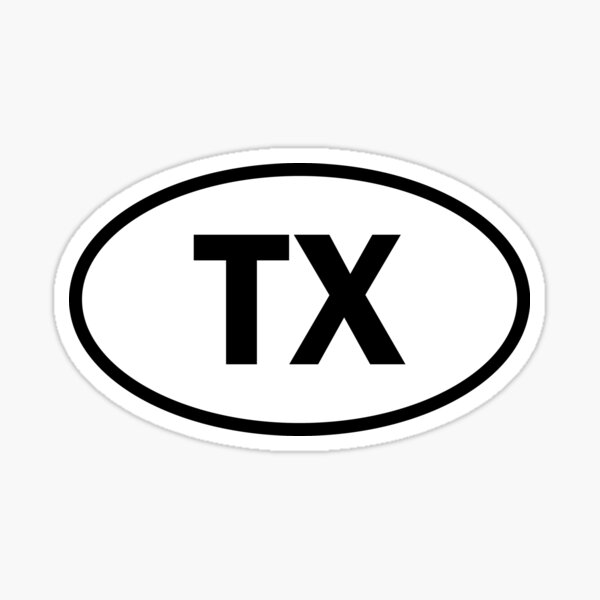 Texas - TX - oval sticker and more Sticker