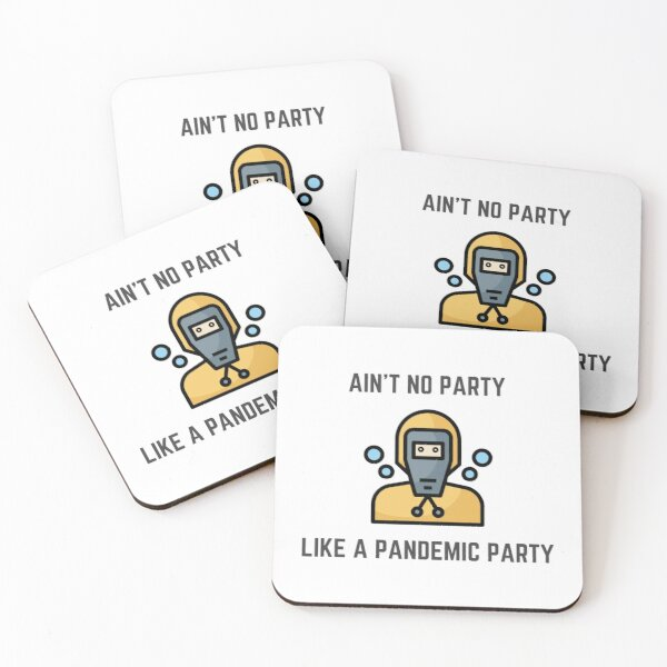 Pandemic Party | Funny graphic design | Corona | Party Time Coasters (Set of 4)