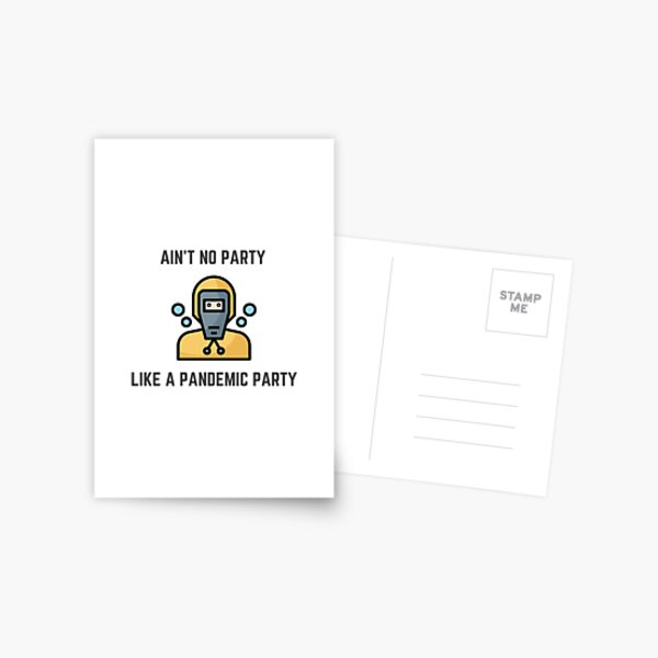 Pandemic Party   Funny graphic design   Corona   Party Time Postcard