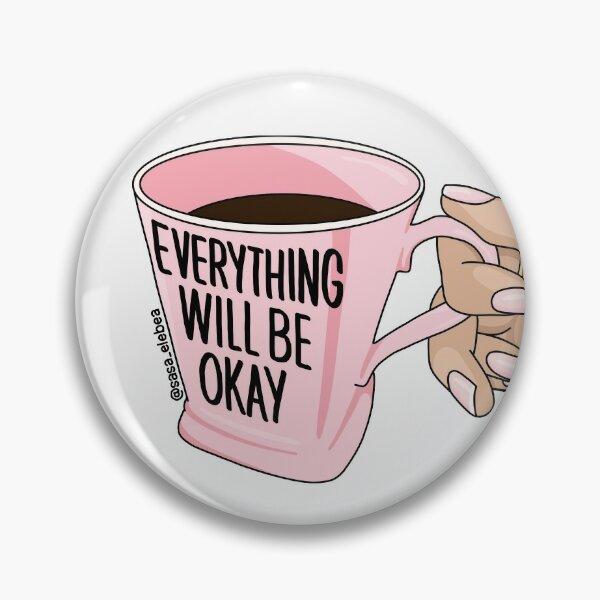 Will be okay by Sasa Elebea Pin