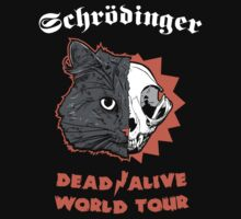 Schrdinger - DEAD/ALIVE World Tour