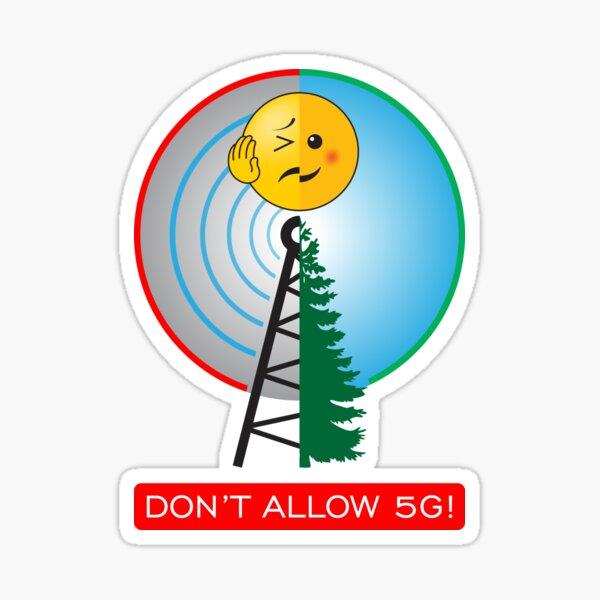 DON'T ALLOW 5G original design Sticker