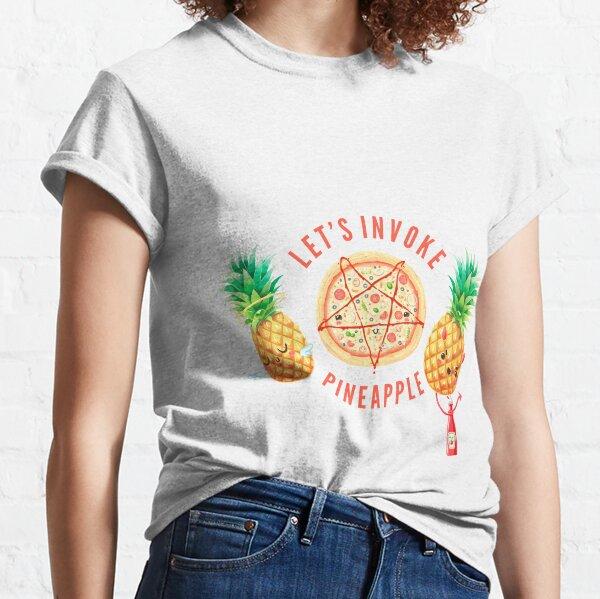 Let's Invoke Pineapple Camiseta clásica