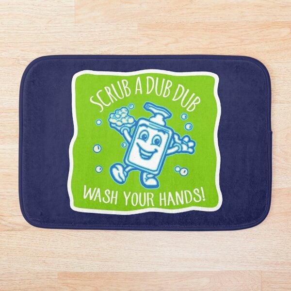 Scrub a dub dub - wash your hands kiddos! Fellow humans, wash away those germs - thank you! Hand washing reminder in green Bath Mat