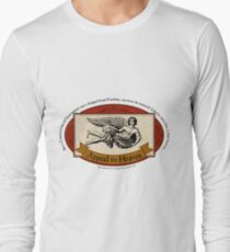 Appeal to Heaven - John Adams Quote Long Sleeve T-Shirt