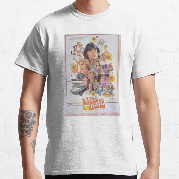 Dazed and Confused  Classic T-Shirt