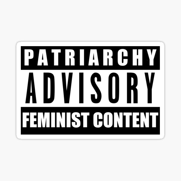 PATRIARCHY ADVISORY Sticker