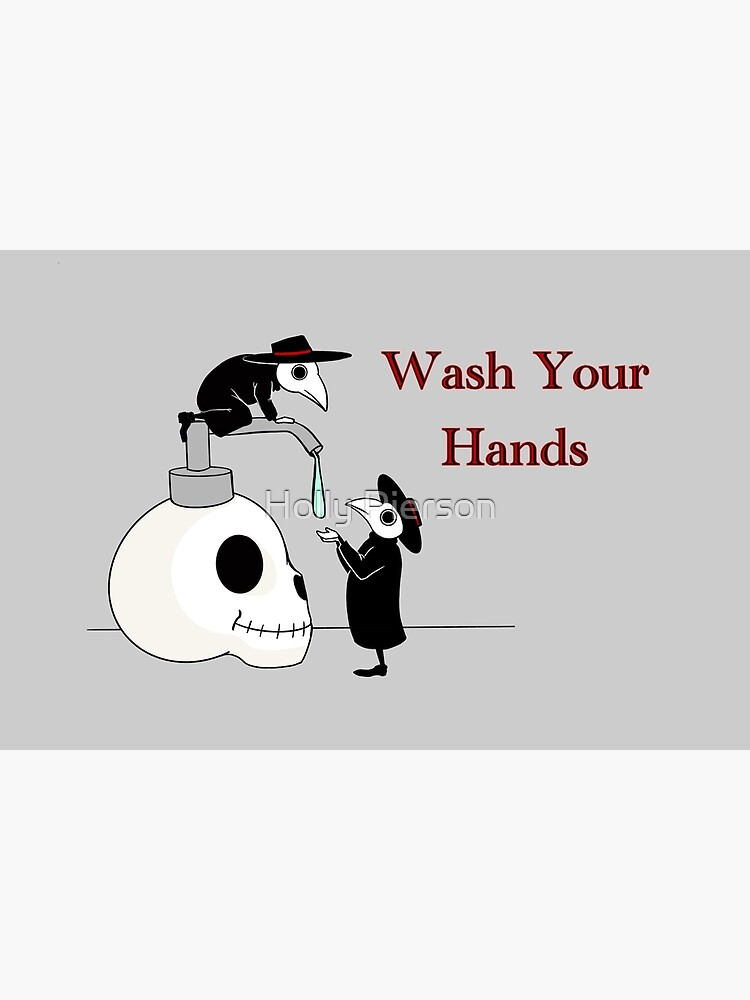 Wash your Hands! Plague doctors.  by HollyPierson
