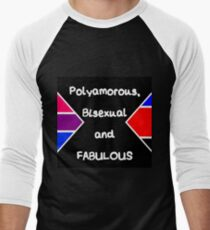 Polyamorous, Bisexual and Fabulous Men's Baseball ¾ T-Shirt