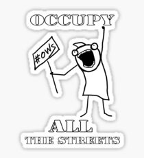 Occupy All the Streets!     Sticker