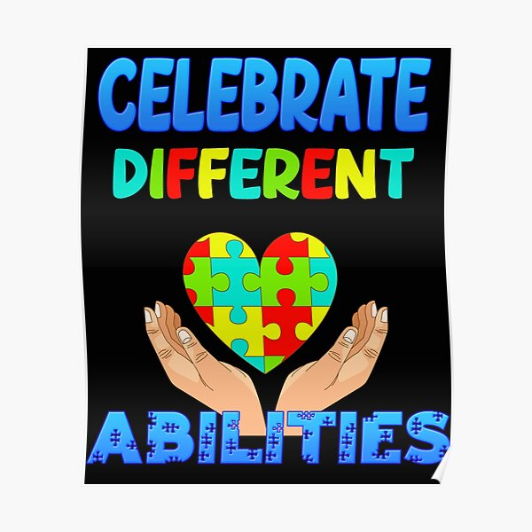 Autism Celebrate Different Abilities Poster