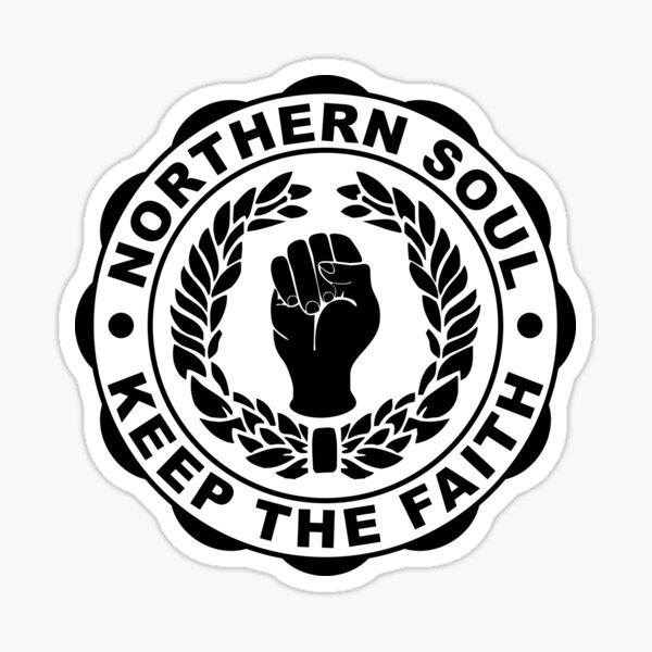 Classic Northern Soul Keep the Faith Sticker
