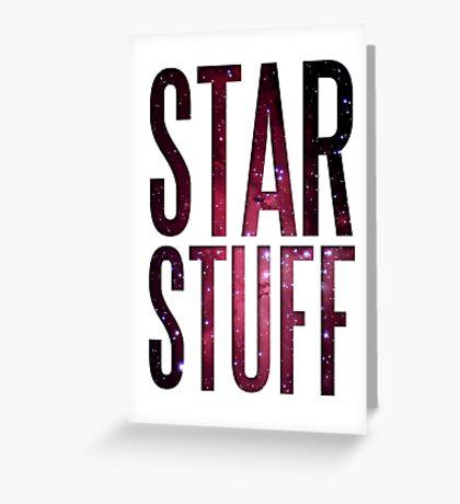 Star Stuff Greeting Card