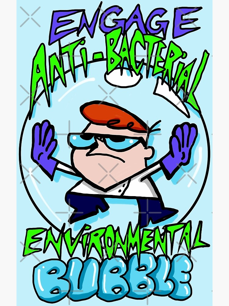 "Dexter from Dexter's Laboratory™ ""Engage Anti-Bacterial Environmental Bubble"" Quote by sketchNkustom"