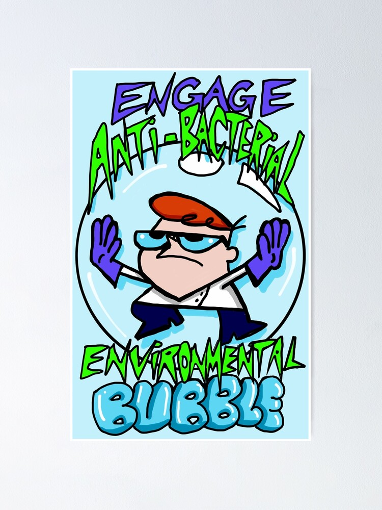 "Alternate view of Dexter from Dexter's Laboratory™ ""Engage Anti-Bacterial Environmental Bubble"" Quote Poster"