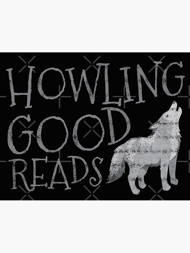 Howling good reads fanart awesome Bookstore logo (distressed grey version) by jazzydevil
