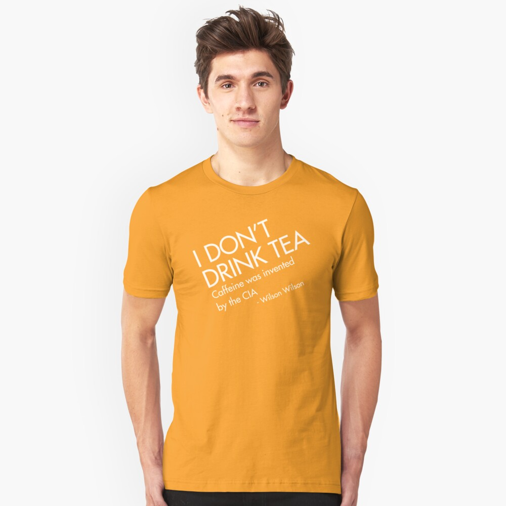 TEA is CIA Unisex T-Shirt Front